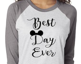 Best Day Ever Shirt, Trebled 3/4 Sleeve Raglan Tees, H Gray, Disney Family Shirt, Mom Shirt, fashion funny, Disney shirts for women