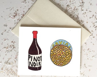 Pinot Noir Caviar Titus Andromedon Unbreakable Kimmy Schmidt Card // Blank Inside // Quirky Funny Cards // Spring Summer Birthday Graduation