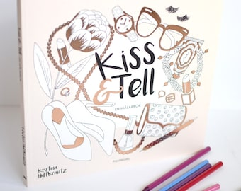 Kiss & Tell – a coloring book