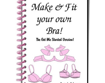 Make & Fit your Own Bra Manual by Beverly Johnson