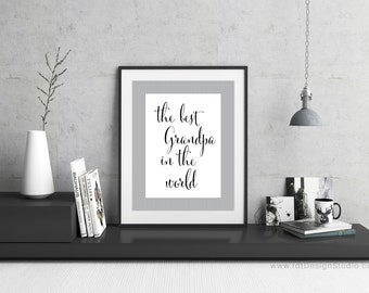 Grandpa Print, the best grandpa in the world, Digital Poster, Wall Art, Gift Ideas, Father's Day Gift, Grandpa Gift, Printable Grandpa Gift