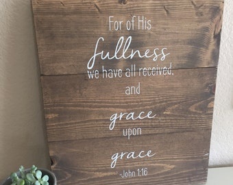 Grace Upon Grace - Rustic Wooden Sign