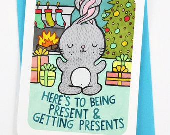 Being Present Bunny - Funny Holiday Card Puns Cute Christmas Card Pun Card Bunny Holiday Card Yoga Season's Greetings Card