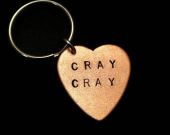 Psycho, Crazy, Cray Cray, Heart Keychain, Stamped Copper Heart Key Ring, Copper Key Ring, Womens Keychain, Mens Keychain, Metal Taboo