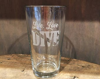 Live, Love, Dive Beer Pint