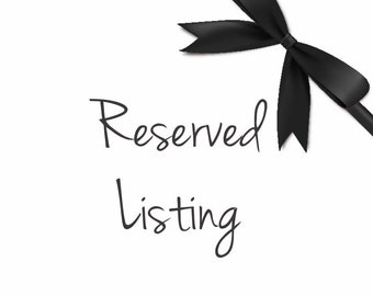 Reserved Listing for Kathleen #2