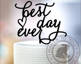 Best Day Ever Wedding Cake Topper 12-201