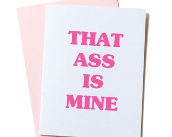 Card for Him, Boyfriend Gift, Girlfriend Gift, Love Card, Funny Anniversary Card, Card for Him, for Her, Naughty Card, That Ass Is Mine