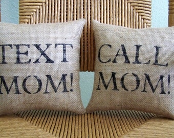 Call Mom, Text Mom pillow, Graduation gift, Funny pillow, Dorm room decor, stenciled pillow, FREE SHIPPING!