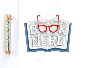 Book Lover 'Book Nerd' Fun Reader Quote Illustration Wall Art Print Home Decor 8 x 10