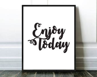 Enjoy Today Print, Typography Print, Affiche Typographie, Black and White, Noir et Blanc, Digital Download, Affiche Moderne, Modern Print