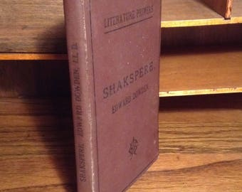 SHAKSPERE - SHAKESPEARE Antique Vintage turn of the century collectible book - Edward Dowden - American Book Company, Literature Primers