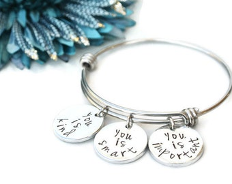 You Is Kind You Is Smart You Is Important Hand Stamped Stainless Steel Expandable Bracelet | Charm Bracelet The Help | Hand Stamped Jewelry