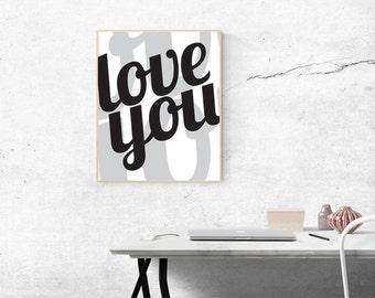 Love You print - Nursery art - Master Bedroom print - Nursery print - Bedroom Art - Love You print - Wall art - Digital download printable