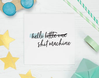 Funny new baby card, baby shower gift, newborn baby boy or baby girl, hello little one