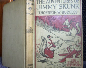 The Adventures of Jimmy Skunk, Thornton Burgess, Illustrations Harrison Cady, Bedtime Story Book, Vintage 1923 Edition