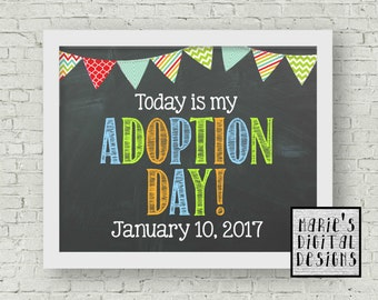 PRINTABLE - Today Is My Adoption Day! Printable Chalkboard Photo Prop / Adoption Memento / Keepsake / Milestone Photo / Digital JPEG file