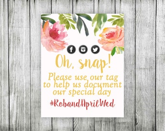 Oh Snap printable digital print poster wedding bridal shower baby hashtag sign twitter instagram facebook photography
