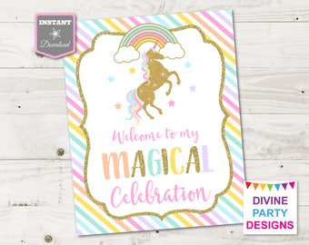 INSTANT DOWNLOAD Printable Unicorn 8x10 Welcome to My Magical Celebration Sign / Unicorn Collection / Item #3505