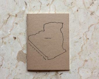 Algeria:  Notes on an Unfamiliar Place