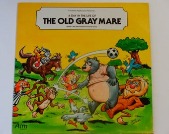 RARE Vinyl - A Day in the Life of The Old Gray Mare - Aim Records - Vintage Children's Vinyl Record Album