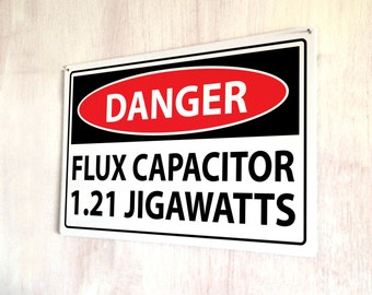 Danger Flux Capacitor 1.21 Jigwatts Back to the Future sign A4 metal plaque picture home deco Kitchens