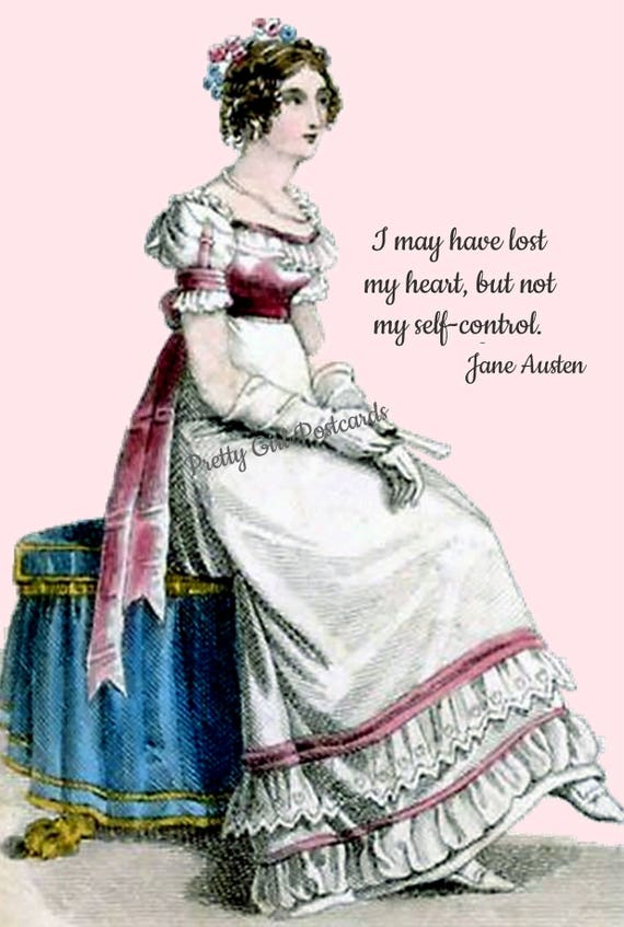 JANE AUSTEN Jane Austen Quotes, Emma, I May Have Lost My Heart, But Not My Self-Control, Postcard, Jane Austen Card, 19th Century Fashion