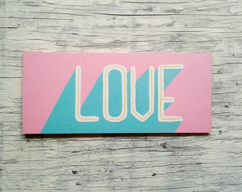 PRICE DROP- LOVE - Hand Painted Sign