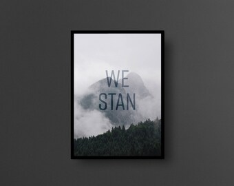 WE STAN // A3 size poster, internet slang series, wall art, print