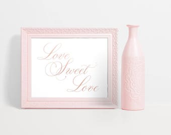 Love Sweet Love Dessert Sign, Rose Gold Wedding Dessert Sign, Rose Gold Dessert Table Sign, Dessert Table Idea, Rose Gold Wedding Decor