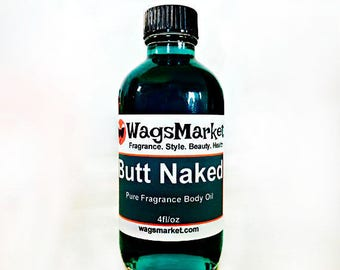 Butt Naked Fragrance Body Oil, Roll On Bottle, 1/3oz, 1oz, Pure Fragrance Body Oil.