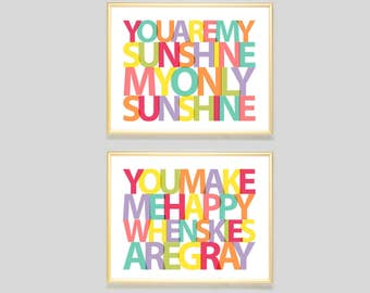 You Are My Sunshine You Make Me Happy When Skies Are Gray print, nursery art girls, nursery wall art boys, playroom art, baby shower gift
