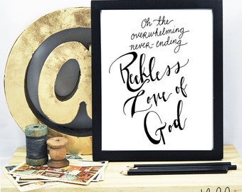 Reckless Love Hand Lettering 8x10 Print