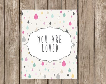 You are loved wall art printable poster school counseling, school counselor, teacher classroom, child room, nursery, positive affirmation