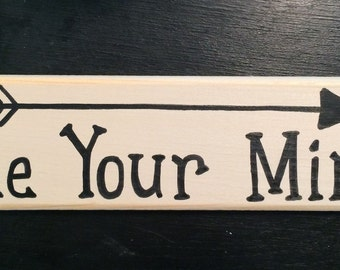 Rustic Wooden handmade Free Your Mind sign with arrow