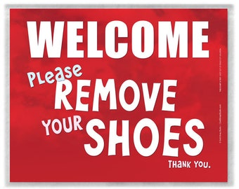 WELCOME Please Remove Your Shoes 8x10 inch Laminated Sign, Red Clouds Log Cabin Door Sign