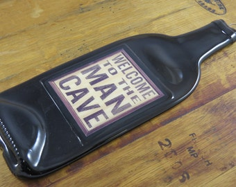 Melted Wine Bottle -  Great for Wine Bottle Cheese Board Welcome To The Man Cave Label