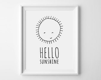 Hello Sunshine, playroom decor, nursery printable, wall art poster, Black and White nursery art, sunshine print, kids room sign