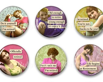 Magnets,  Button Magnets, Fridge Magnets, Retirement Diva Magnets, 1 1/4 inch, Retirement Gift, Best friends gift, Hostess Gift, SET OF 6.