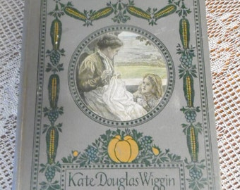 25%Off Susanna and Sue by Kate Douglas Wiggin 1909 HB/First Edition/Illustrated