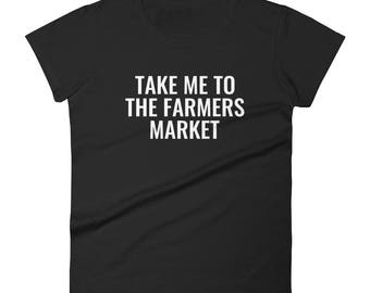 Farmers Market Women's short sleeve t-shirt
