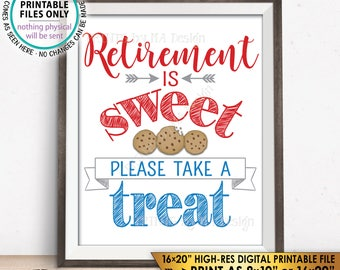 Retirement Sign Retirement is Sweet Please Take a Treat Patriotic Retirement Party, Retire Military, PRINTABLE Instant Download Cookie Sign