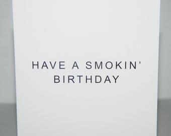 Birthday Card, Have a Smokin' Birthday, Minimalist