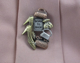 Born to Shop Brooch- Shoppers Pin- Shoes and Bags- mixed metal jewelry