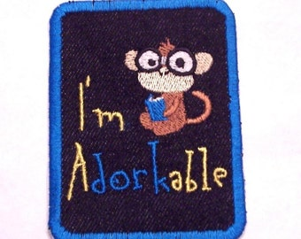 Ich bin aDORKable Embroidered Denim Eisen auf Patch