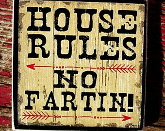 """MAGNET WOOD 2592 house rules no fartin 4x4"""" kitchen magnet funny gift refrigerator magnet humorous"""