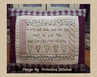 Rest Of My Life-Primitive Stitchery Pattern E-PATTERN-by Primitive Stitches-Instant Download