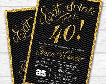 Birthday invitation, Birthday invitation 40th Eat Drink and Be any age, 30th 40th 50th 60th chalkboard blackboard birthday invitation - #101