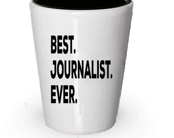 Journalist Shot Glass, Best Journalist Ever, Journalist gift, Gift for Journalist , Birthday Gift, Christmas Present