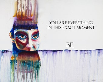 You Are Everything: print